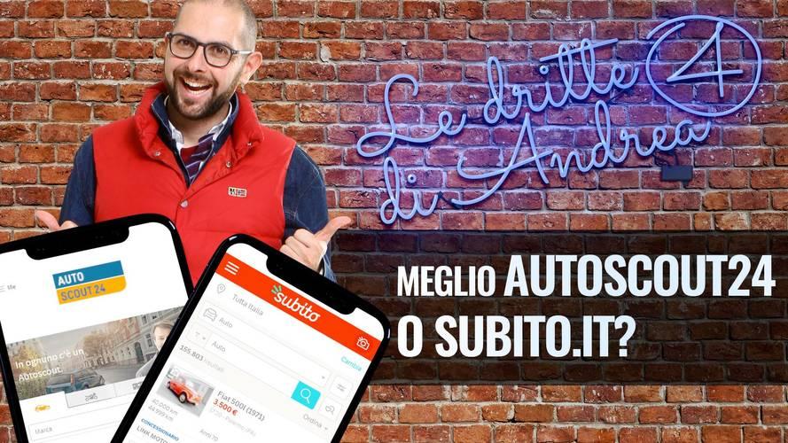 Le Dritte di Andrea: acquistare su Autoscout24 o Subito.it?